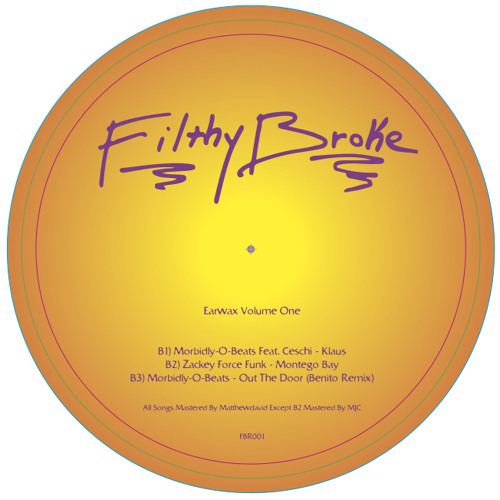 "B2) Zackey Force Funk- ""Montego Bay""/FBR001, Get It Below"