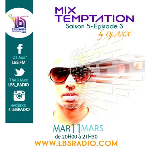 MiX TEMPTATION S05E03 - Full Part. - NEI$$*N TEMPTATION [No Ads Allowed] (11/03/14)
