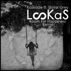Kaskade ft. Skylar Grey - Room For Happiness (LooKas Remix)