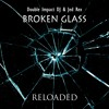 Double Impact DJ & Jed Rex - Broken Glass --- OUT NOW ---