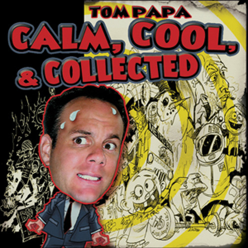 Hotels | Tom Papa | Calm, Cool, & Collected