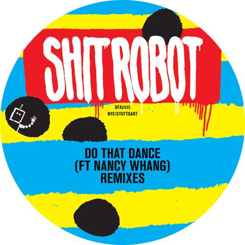 Do That Dance (Feat. Nancy Whang) (Konstantin Sibold Remix)
