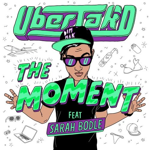 The Moment - Uberjakd & Sarah Bodle