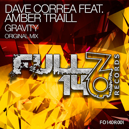 FO140R001: Dave Correa feat. Amber Traill - Gravity [OUT NOW]