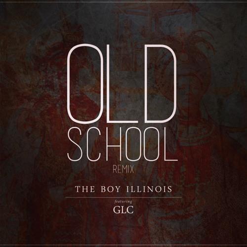 Illi - Old School RMX (Prod. Beau Brenton)