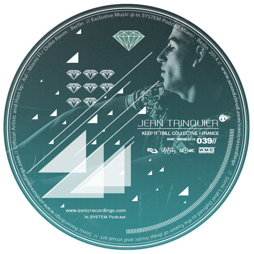 Jean Trinquier - France I Sonic Label Podcast 039 I March 2014