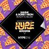 [HYPE016] Ready To Blow (Original Mix) - Ravine & Bobby Neon