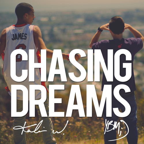 Kalin and Myles - Chase Dreams (Ethuggg Intro) (Clean)
