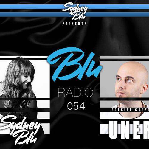 Sydney Blu Presents BLU Radio 054 Ft. UNER