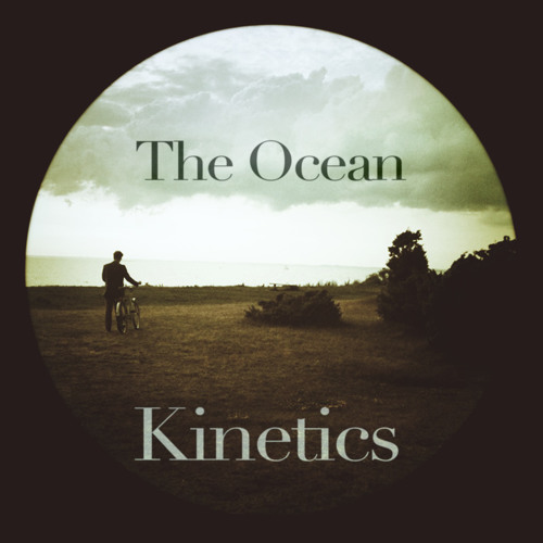 Kinetics The Ocean