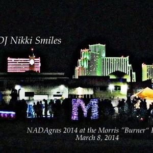 NADAgras 2014 (DJNikkiSmiles Live at Grand Opening of The Morris Burner Hotel 3.8.14)