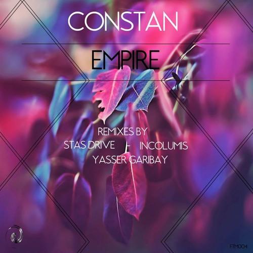 CONSTAN - Empire (YASSER GARIBAY Remix)   [Funktripes Digital]