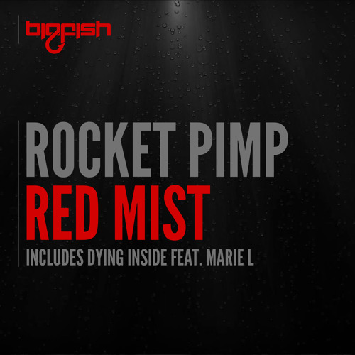 Rocket Pimp - Red Mist (Original Mix)