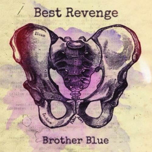 Best Revenge - Brother Blue