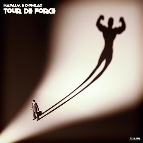 Napalm & D-Phrag - Tour De Force (Bonzai Progressive)