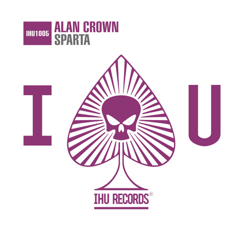 Alan Crown - Sparta [OUT NOW!]