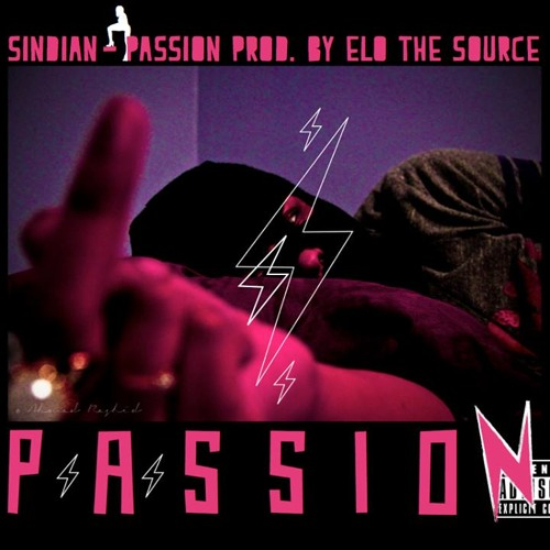 Sindian - Passion Prod By Elo The Source
