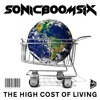 Sonic Boom Six - The High Cost Of Living (Single Edit)