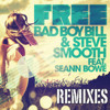 Free by Bad Boy Bill & Steve Smooth ft. Seann Bowe (Camel Toez Remix)
