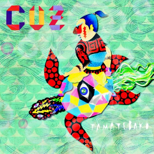 Cuz - Tamatebako LP