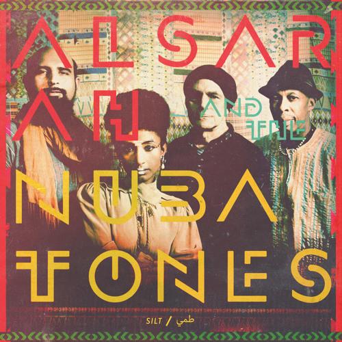Alsarah & The Nubatones - Silt