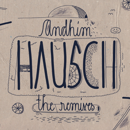 andhim - Hausch (George Morel's Groove Mix)