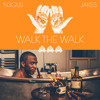 Walk The Walk by N3GUS ft Jakes