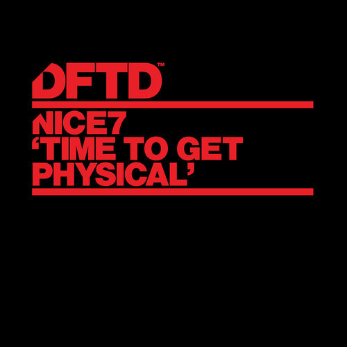Nice7 - Time To Get Physical (Bontan Remix)(DFTD Records) (B.Traits Essential Selection Radio 1 rip)