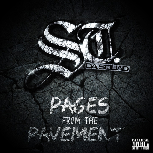 "ST. Da Squad feat. Termanology, Ea$y Money, Reks & SuperSTah Snuk ""Pages From The Pavement"""
