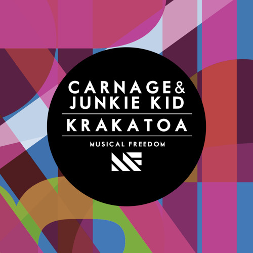 Carnage and Junkie Kid - Krakatoa (Original Mix) [OUT NOW]