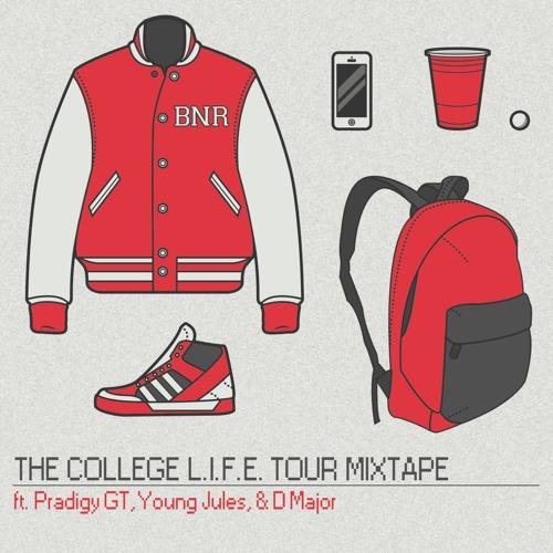 College Life Mixtape - BNR Records