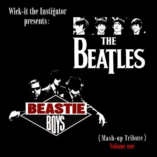 Beatles vs. Beastie Boys - (Wick-it Mashup Tribute)