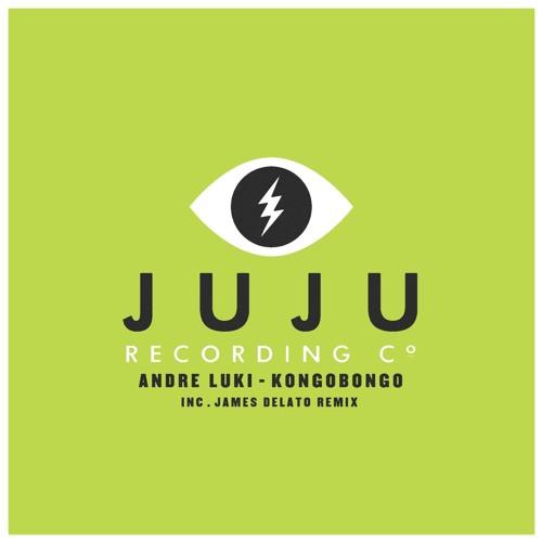 ANDRE LUKI - KONGOBONGO (ORIGINAL MIX) // JUJU RECORDS