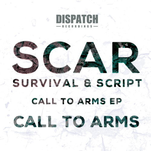 SCAR - Call to Arms - Dispatch 078 B (CLIP) - OUT NOW
