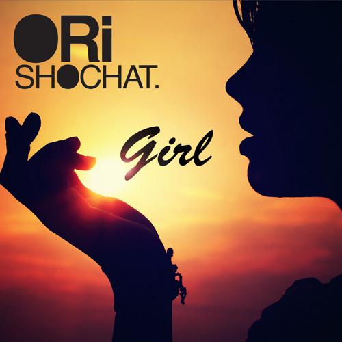Ori Shochat - Girl