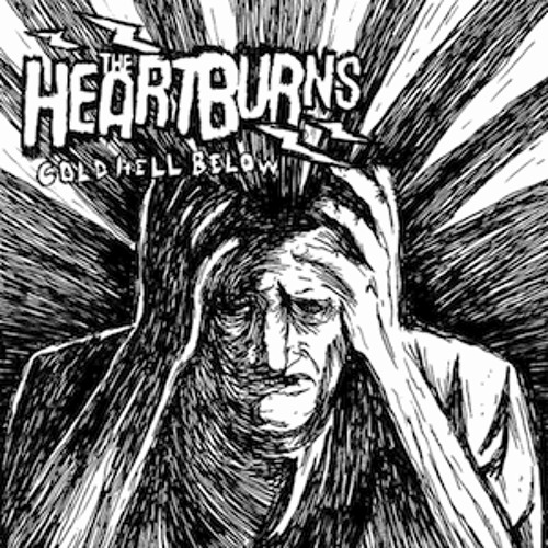 The Heartburns: Cold Hell Below