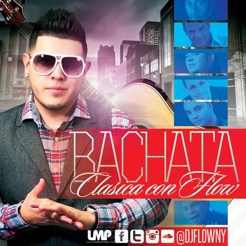 DJ Flow - Bachata Clasica Con Flow Mixtape - IAMLMP.COM