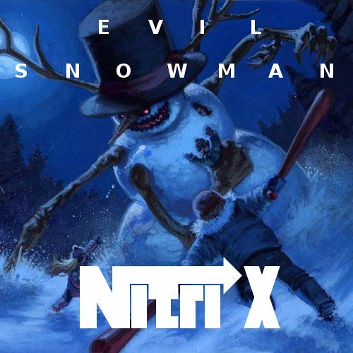 Nitrix - Evil Snowman