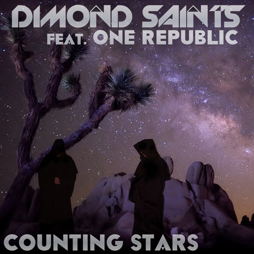 Dimond Saints Feat. One Republic - Counting Stars