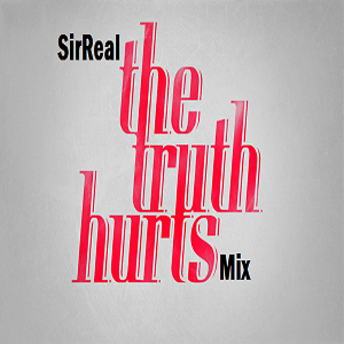 The Truth Hurts Mix