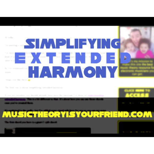 Simplifying Extended Harmony