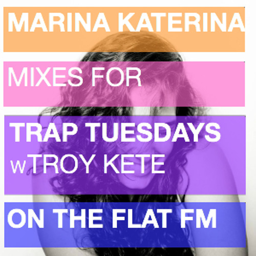 MiniMix for Trap Tuesdays with Troy Kete on The Flat FM