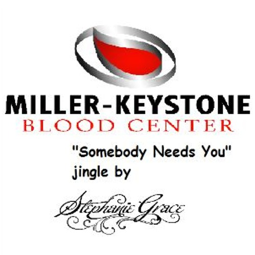 Your Blood, Their Hope (Miller-Keystone Blood Center Jingle)