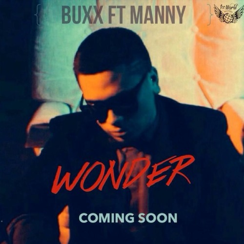 WONDER - buxx feat manny (produced by henry feki co-produced by MARLEI MUSIC