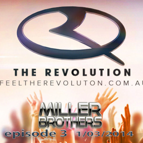 Guest Mix Episode 3 on 'The Revolution' 1/3/2014