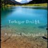 Tokyo Drift (free download)
