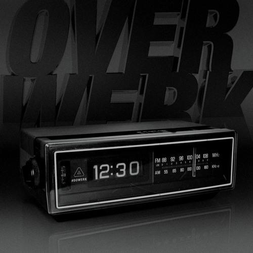 OVERWERK - 12:30