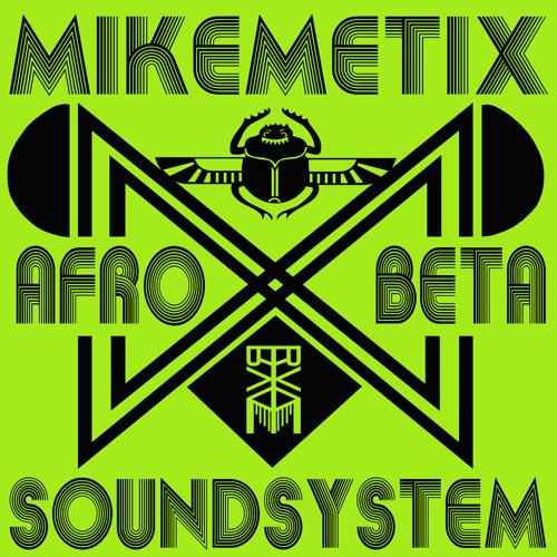 Afro Beta Theme (Inspired by Fela) - Mikemetix Afro Beta Soundsystem