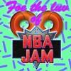Foe Tha Luv Of NBA Jam (Original Mix)
