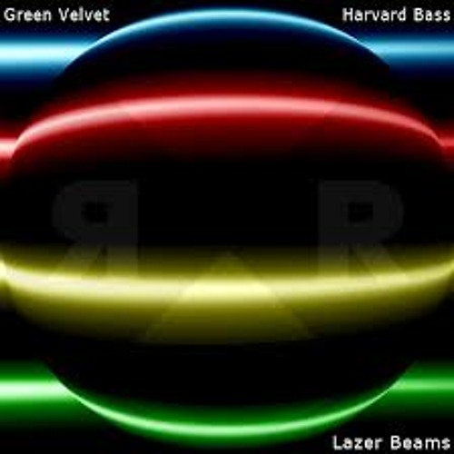 Green velvet & Harvard Bass - Lazer Beams (Original Mix)